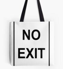 No Exit Sign Tote Bag