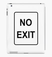 No Exit Sign iPad Case/Skin