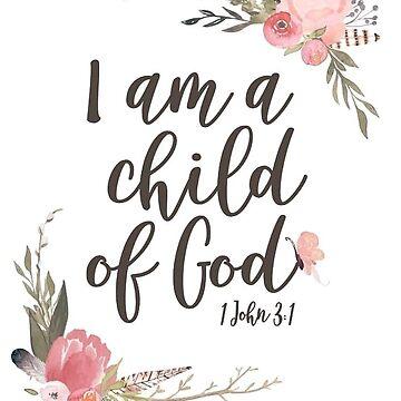 i am a child of god by dariasmithyt