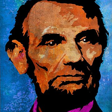 ABRAHAM LINCOLN by truthtopower