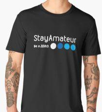 Stay Amateur Men's Premium T-Shirt