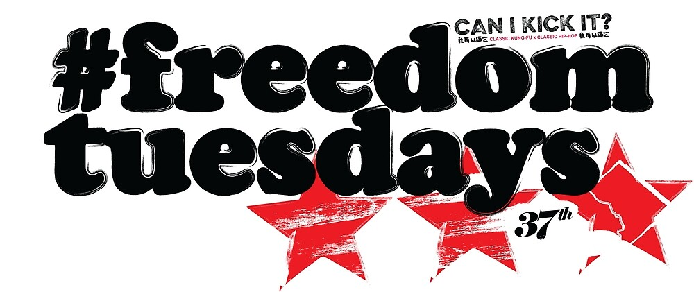 #freedomtuesdays by SHAOLIN JAZZ