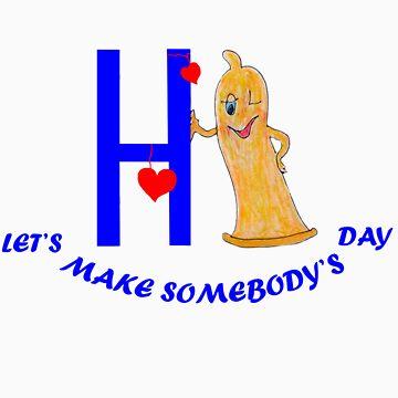 Let's make somebody's day by Grozdan