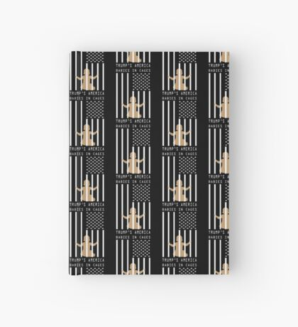 Babies in Cages Trumps America Hardcover Journal