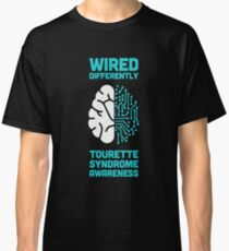 Wired - Tourette Syndrome Awareness Gift Classic T-Shirt