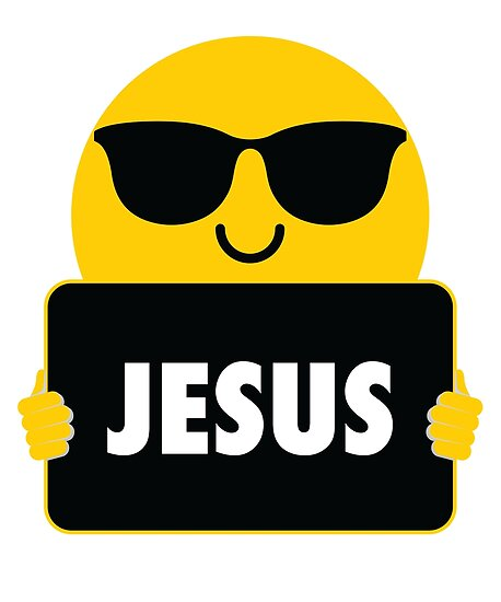 Quot Jesus Emoji Sunglasses Shirt T Shirt Tee Quot Poster By