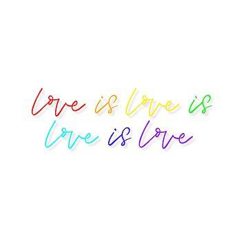 Love is Love by tjseeletters