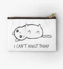 I Can't Adult Today Studio Pouch
