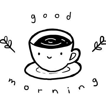 Good Morning (Cute Coffee) by tofusan