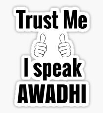 Awesome Awadhi Language Speaker Shirt Gift For Men Women Sticker