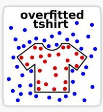 Overfitted tshirt Sticker