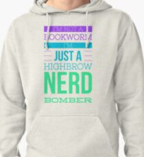 Highbrow Nerd Bomber TShirt Gift for Book lovers and Nerds Pullover Hoodie