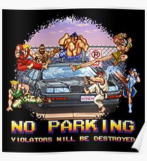 No Parking Violators will be Destroyed Poster