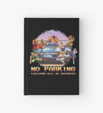 No Parking Violators will be Destroyed Hardcover Journal