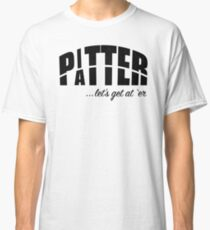 Pitter Patter Classic T-Shirt