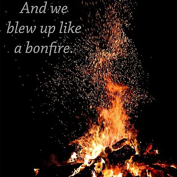 the hunna - bonfire by jessW98