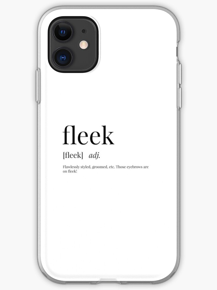Fleek Definition Iphone Case Cover By Definingprints Redbubble