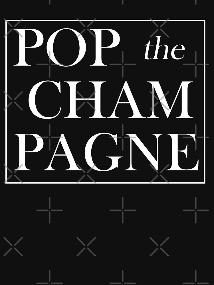 POP the CHAMPAGNE shirt for New Years Eve, Bride, Bachelorette, Bridesmaid, Maid of Honor! by IntrepiShirts