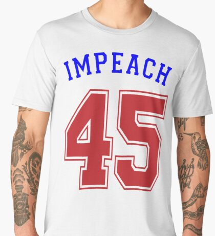 Impeach 45 Men's Premium T-Shirt