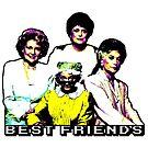 Best Friends - The Golden Years by BrainDeadRadio