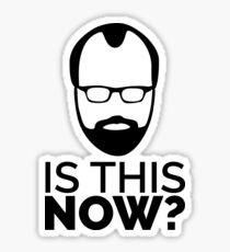 Westworld - Is this now? Sticker
