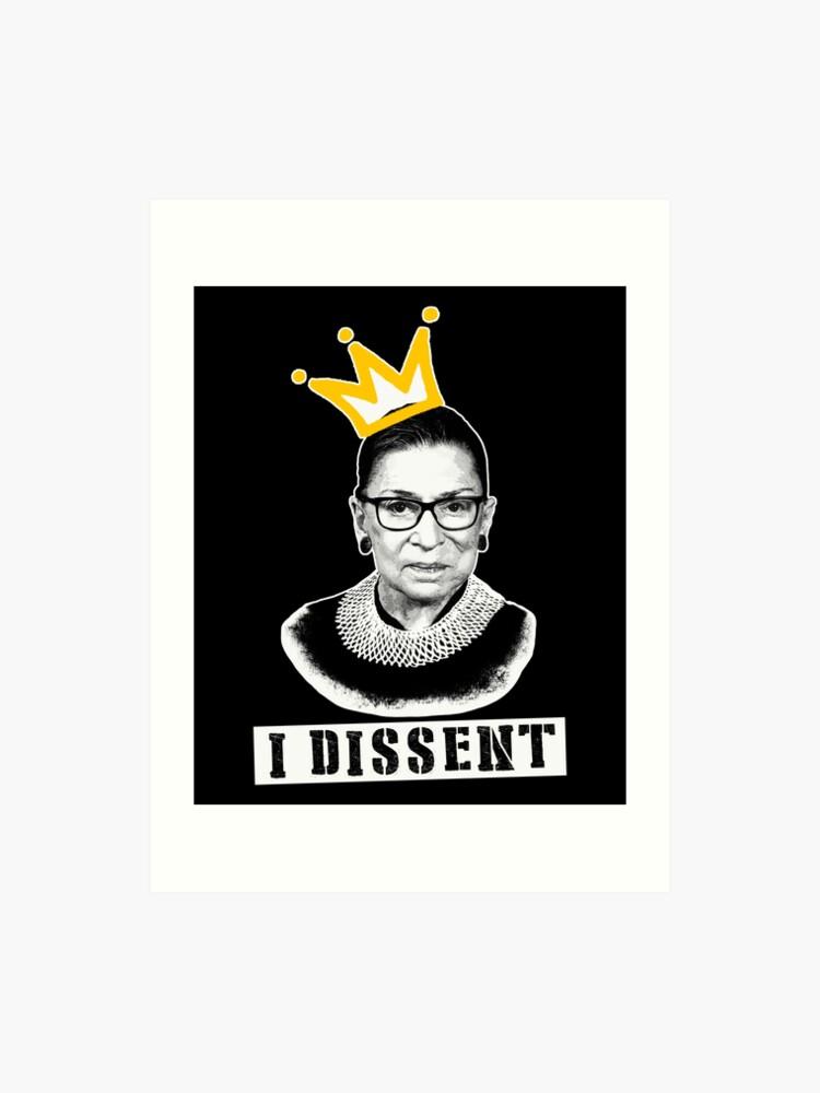 676d044158e5 The Notorious RGB tshirt Ruth Bader Ginsburg t shirt I dissent t shirt Art  Print