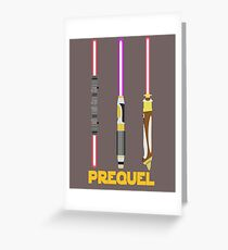 Prequel Greeting Card