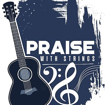 'Praise Him with Strings' Cool Music Christians by leyogi