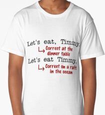 Funny Punctuation Grammar Humor Long T-Shirt