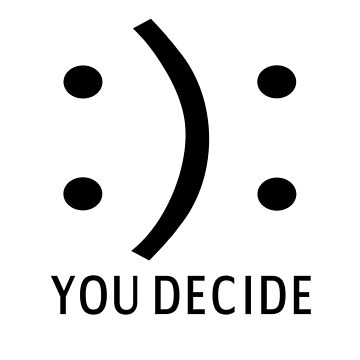 Happy Or Sad You Decide by coolfuntees