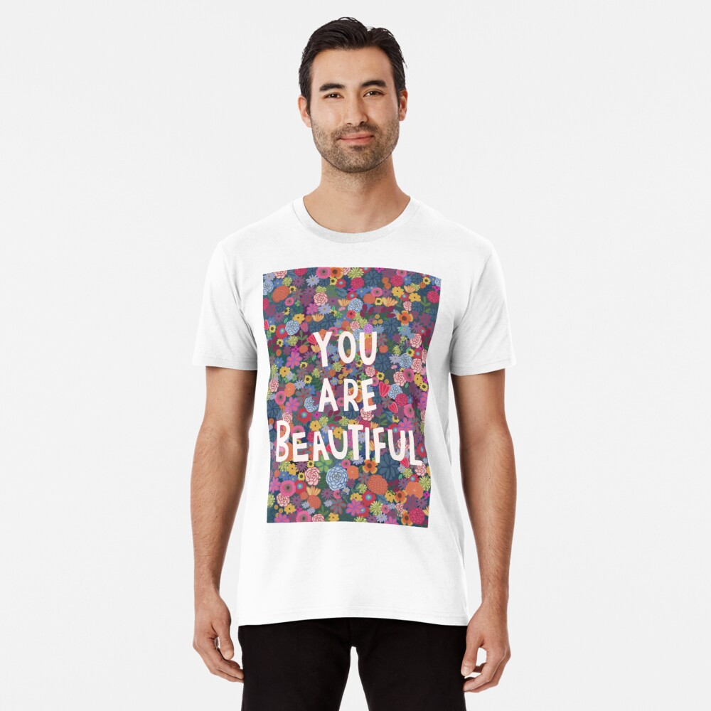 You are Beautiful Premium T-Shirt
