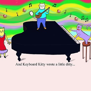 And Keyboard Kitty wrote a little ditty... by KenKronberger