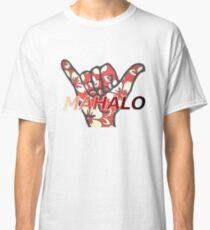 Mahalo Classic T-Shirt