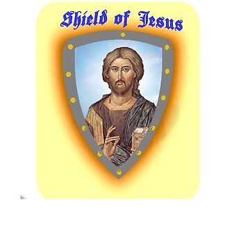 SHIELD OF JESUS by Tim-Forder