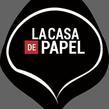 Money Heist(La Casa de Papel) by eriettataf