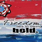 Bold Freedom of the Red White Blue by Mozelle Barr
