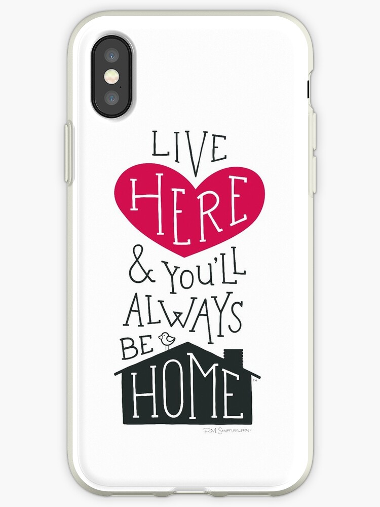 Live Here & You'll Always Be Home (Red) by R.M. Snufflemuffin