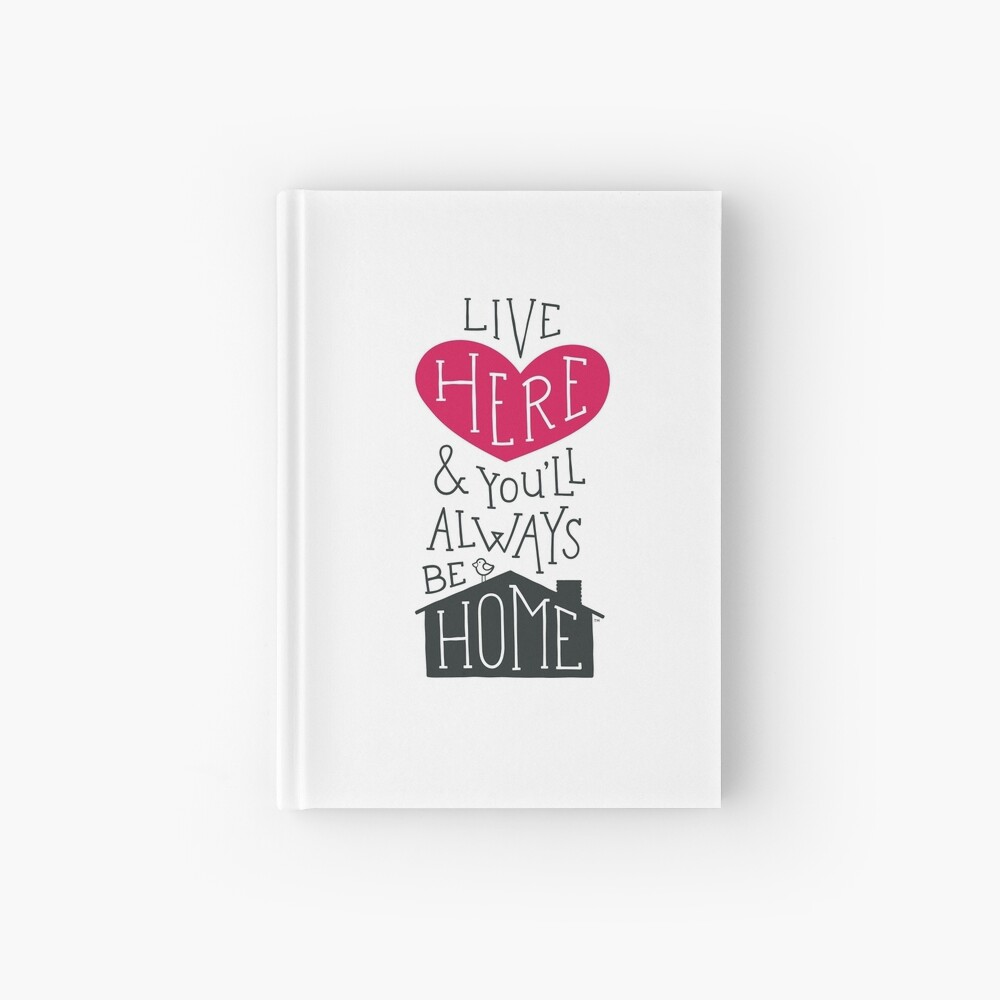 Live Here & You'll Always Be Home (Red) Hardcover Journal