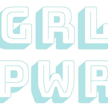 GRL PWR - aqua by elanagoldenberg