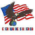 EVERYWHERE IS AMERICA by farorenightclaw