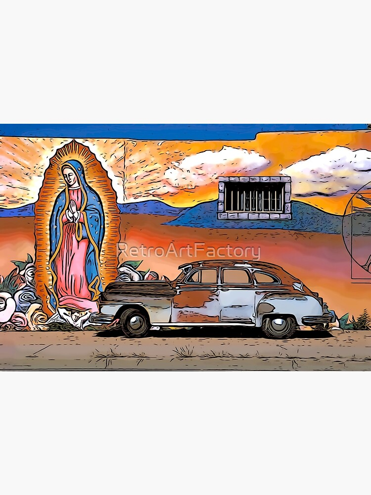 Old Car and Guadalupe by RetroArtFactory