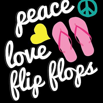 Funny Peace Love Flip Flops  Men Women Beach Gift by kh123856