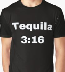 The Tequila 3:16 Classic Graphic T-Shirt
