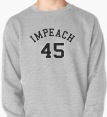 Impeach 45 (black letters) Pullover
