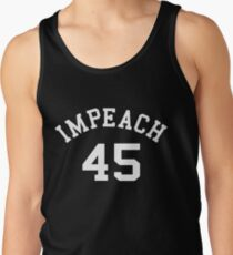 Impeach 45 (white letters) Tank Top