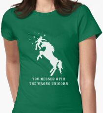 You Messed with the Wrong Unicorn Womens Fitted T-Shirt