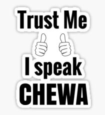 Cute Chewa Gift Shirt for Men Women Kids Sticker