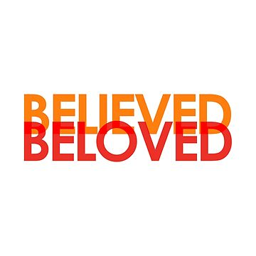 Believed Beloved by hecolors