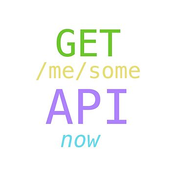 GET me some APIs now by lovedeep