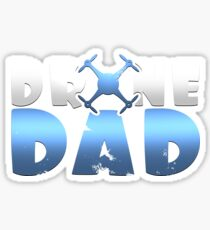 Drone Dad Father's Day Gift Sticker